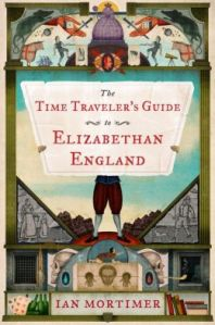 Cover of Time Traveller's Guide to Elizabethan England