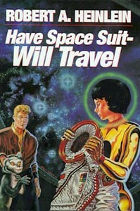"Vintage cover of ""Have Spacesuit Will Travel"""