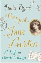 Cover of The Real Jane Austen, A Life in Small Things