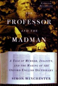 "cover of ""The Professor and the Madman"""