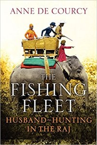cover of The Fishing Fleet showing women riding elephant
