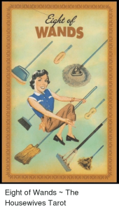 Housewives Tarot - brooms and swiffers!